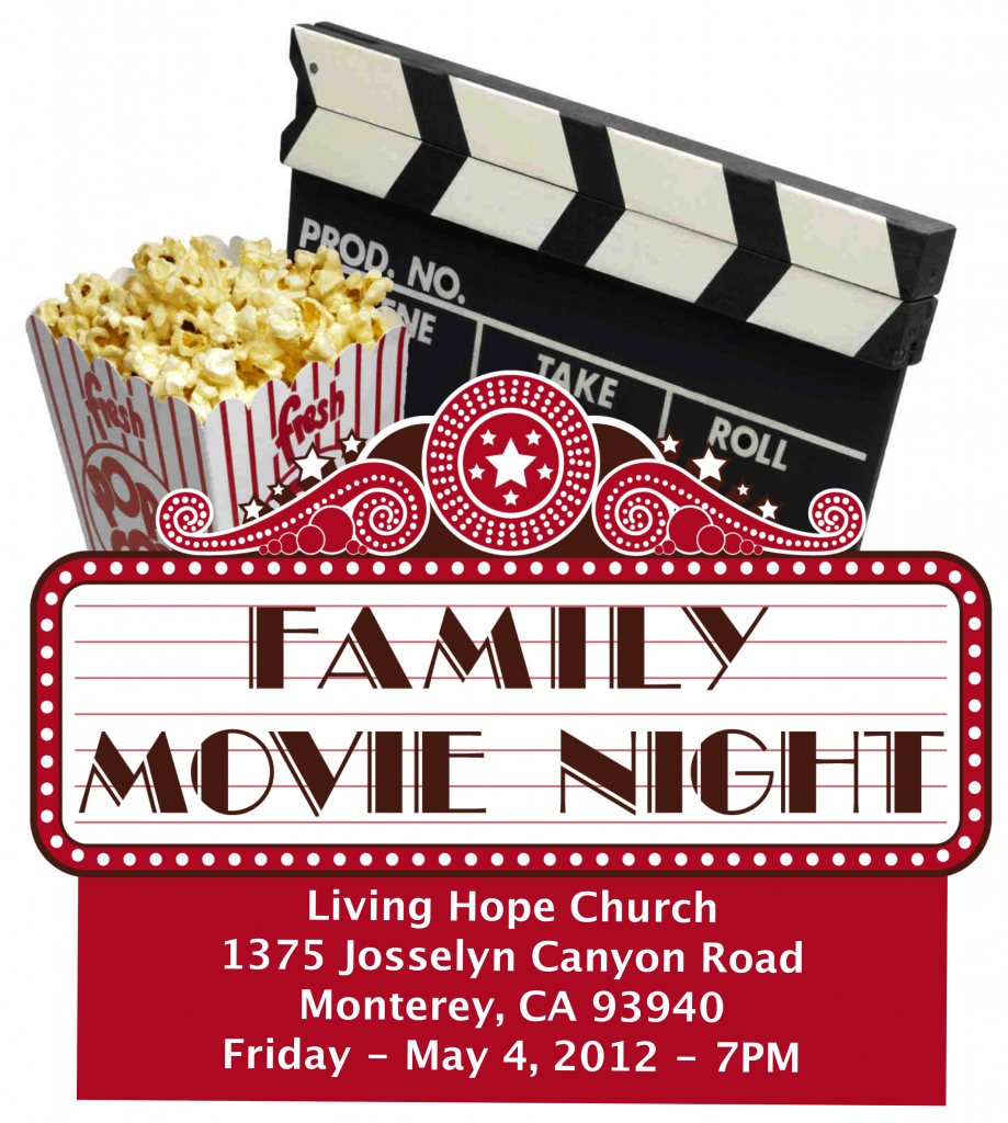 Family Movie Night Living Hope Church Of The Nazarene Monterey Ca