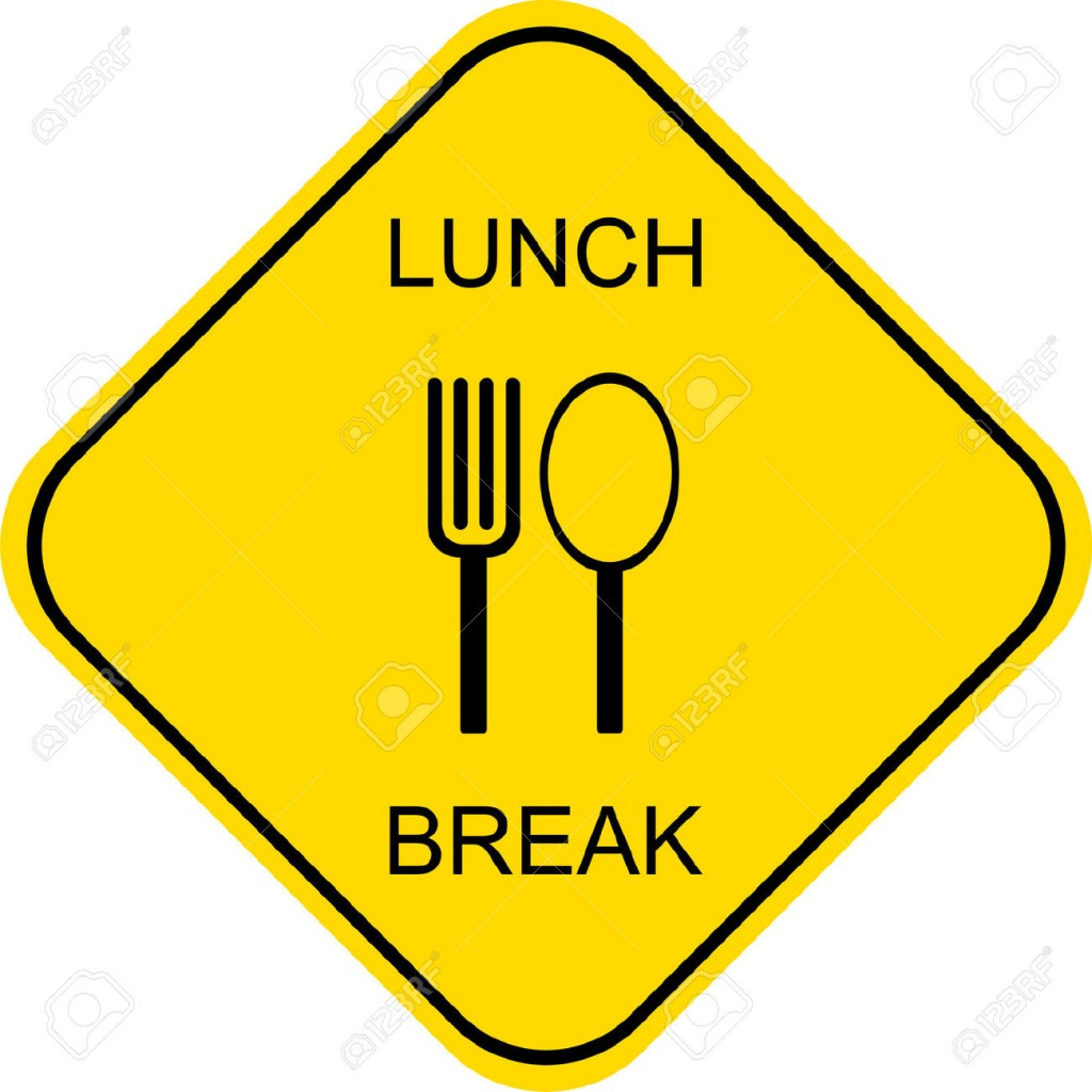 Lunch Break Out To Lunch Vector Sign Royalty Free Cliparts