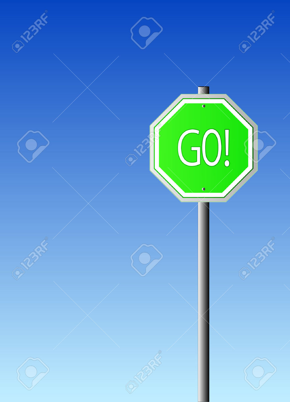 The True To Life Stop Sign Made Into A Go Sign With An