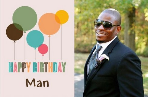 Wish The Man A Happy Birthday Man Wife And Dog Blog